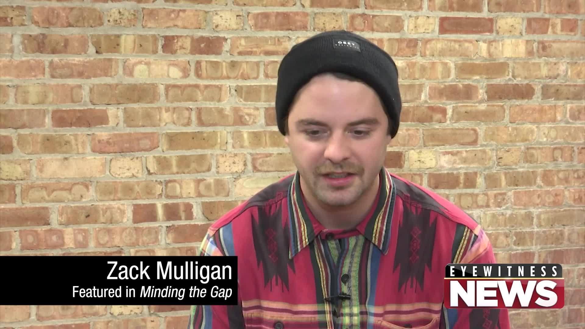 "EXCLUSIVE INTERVIEW: ""Minding the Gap"" star Zack Mulligan"