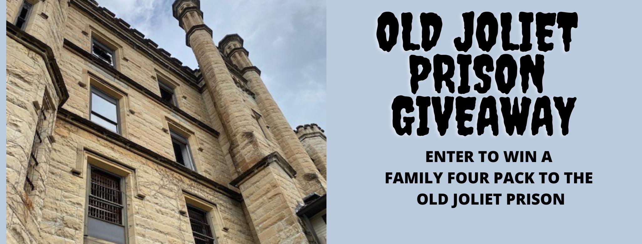 Old Joliet Prison Giveaway