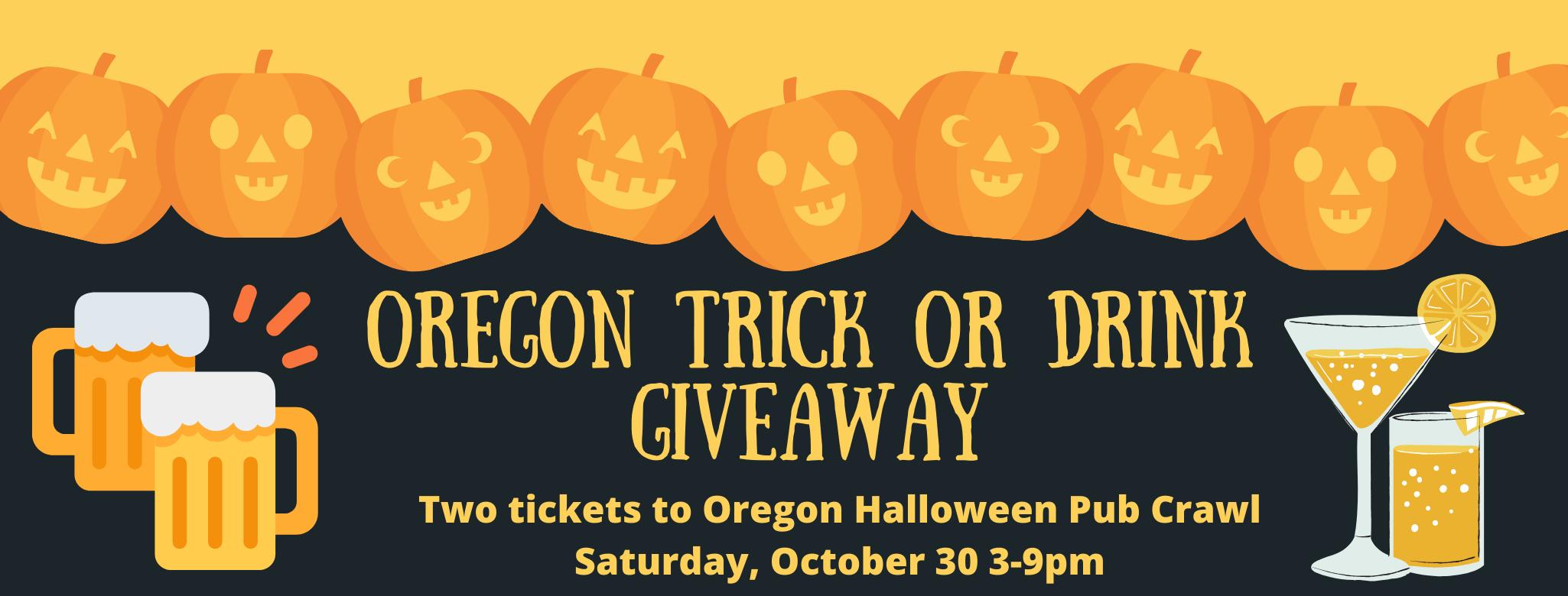 Oregon Trick or Drink Giveaway